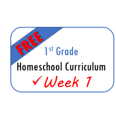 FREE 1st Grade Week 1 Homeschool Curriculum